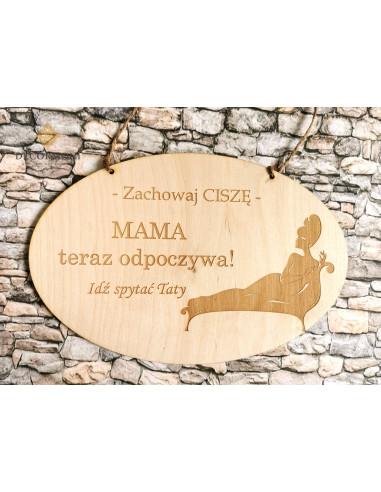 Tabliczka drewniana Mama teraz...